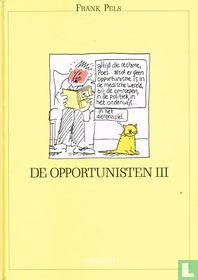 De opportunisten III