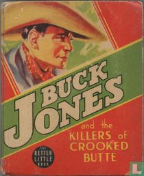 Buck Jones and the Killers of Crooked Butte