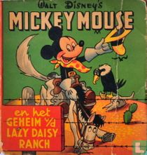 Mickey Mouse en het geheim van de Lazy Daisy Ranch