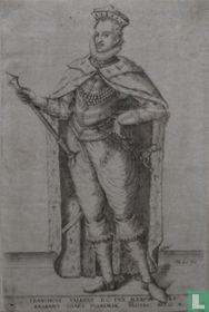 FRANCISCUS VALESIUS D.G. DUX ALENSON ET BRABANT COMES FLANDRIAE PROTEC: BELGICAE.