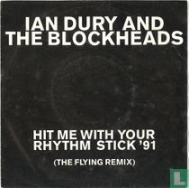 Hit Me with Your Rhythm Stick '91 (The Flying Remix)