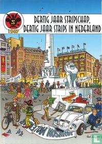 Dertig jaar Stripschap, dertig jaar strips in Nederland