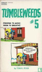 Tumbleweeds 5