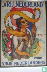 Vrij Nederland voor vrije Nederlanders