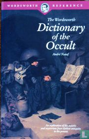 The Wordsworth Dictionary of the Occult
