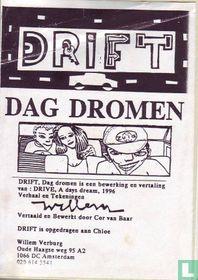 Drift - Dag dromen