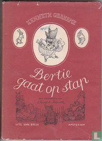 Bertie gaat op stap