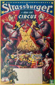 Strassburger - das ist Circus