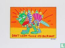 Don't look twice it's allright