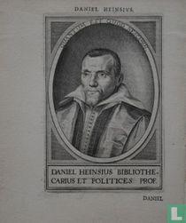 DANIEL HEINSIUS BIBLIOTHE- CARIUS ET POLITICES PROF.