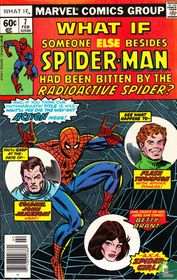 What if Someone Else Beside Spier-Man Had Been Bitten By The Radioactive Spider?