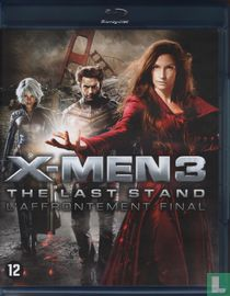 X-Men 3 + The Last Stand