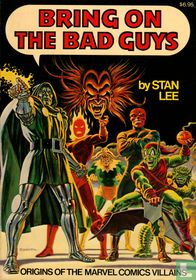 Bring on the Bad Guys - Origins of the Marvel Comivs Villains