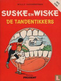 De tandentikkers