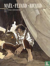 Miltons dromen 1