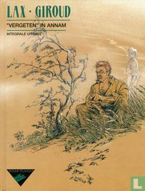 """""""Vergeten"""" in Annam - Integrale uitgave"""