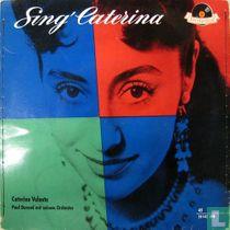 Sing Caterina !