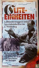 Elite-Einheiten - Luftlandetruppen und Spezialeinheiten im 2. Weltkrieg