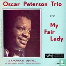 Oscar Peterson Trio plays My Fair Lady