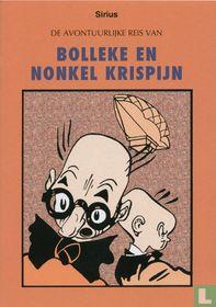De avontuurlijke reis van Bolleke en Nonkel Krispijn