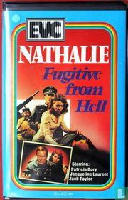 Nathalie - Fugitive From Hell