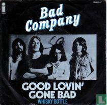 Good Lovin´ Gone Bad