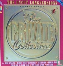 The Private Collection Vol. 2 - The Uncut Long Versions