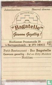Petit Restaurant Bar Bagatelle