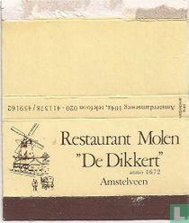 """Restaurant Molen """"De Dikkert"""""""