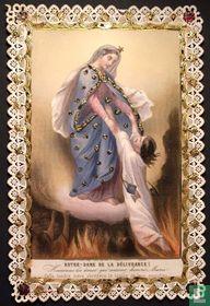 Notre-Dame de la délivrance !