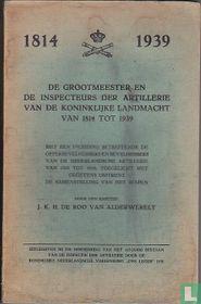 De grootmeester en de inspecteurs der artillerie van de Koninklijke Landmacht van 1814 tot 1939