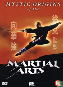 Mystic Origins of the Martial Arts