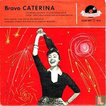 Bravo Caterina