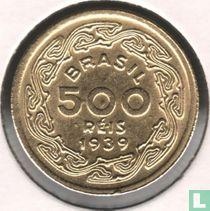 Brasilien 500 Reis 1939