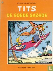 De goede Gazhoe