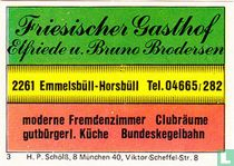 Friesischer Gasthof - Elfriede u. Bruno Brodersen
