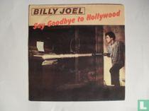 Say goodbye to Hollywood