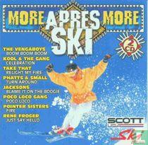 More Apres Ski