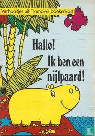 Hallo! Ik ben een Nijlpaard