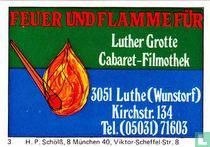 Feuer und Flamme für Luther Grotte