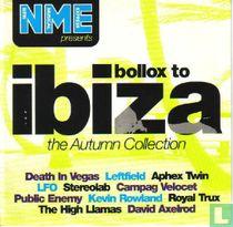 Bollox to Ibiza - The Autumn Collection