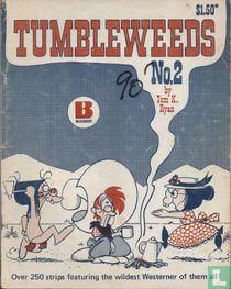 Tumbleweeds No. 2