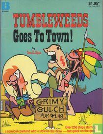 Tumbleweeds Goes To Town!