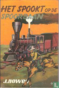 Het spookt op de spoorbaan