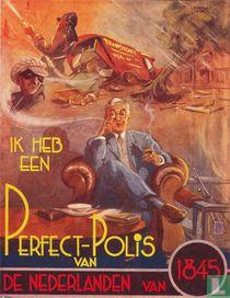 Ik heb een Perfect-Polis van De Nederlanden van 1845
