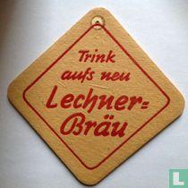 Trink aufs neu Lechner-Bräu