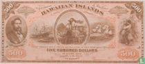 Hawaii 500 Dollars ND (1879) Reproduction