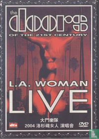 The Doors of the 21st century: L.A. Woman Live