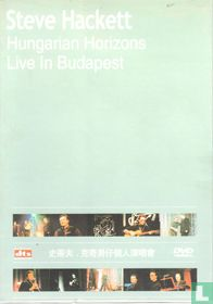 Hungarian Horizons - Live in Budapest