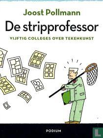 De stripprofessor - Vijftig colleges over tekenkunst